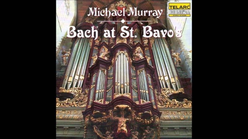 Michael Murray Complete Recordings St Bavo
