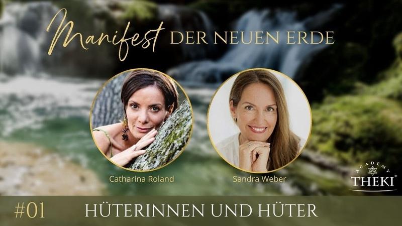 Manifest der neuen Erde Hüterinnen Hüter Catharina Roland Sandra Weber
