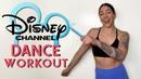 DISNEY CHANNEL DANCE WORKOUT Full Body Dance Workout HSM, Camp Rock, Hannah Montana, MORE