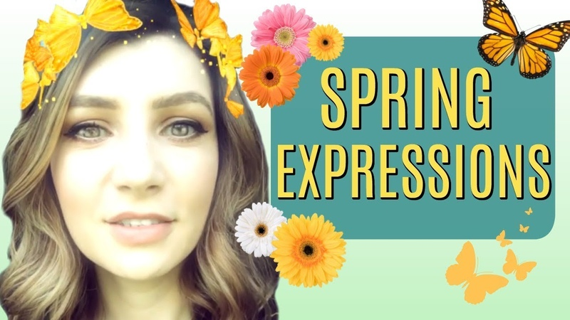 SPRING IDIOMS EXPRESSIONS TO BRIGHTEN UP YOUR DAY 🌸