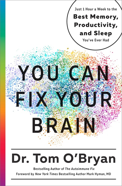 You Can Fix Your Brain by Tom OBryan