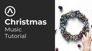 How To Make Christmas Music. X-Mas Music Tutorial for Audiojungle and Stocks. New Year 2021