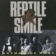 Reptile Smile - Bite Me