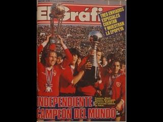 INDEPENDIENTE CAMPEÓN DEL MUNDO 1984