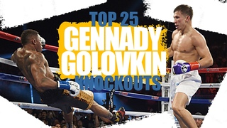 Top 25 Gennady Golovkin Knockouts | OBSESSED