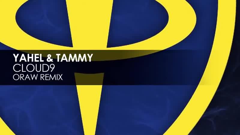 Yahel Tammy Cloud9 Oraw Remix G3 CfrKHDuo