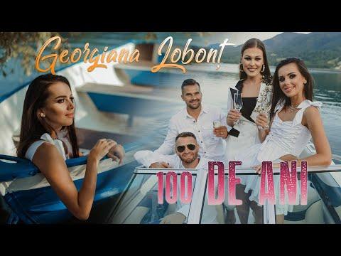 Georgiana Lobont 100 de ani Official Video