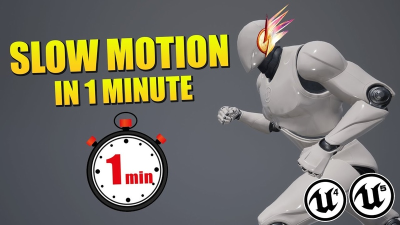 Unreal Engine Slow Motion In 1 Minute Tutorial