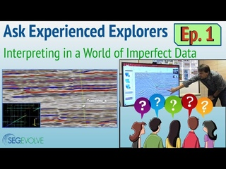 Interpreting in a World of Imperfect Data   Ask Experienced Explorers. Ep. 1