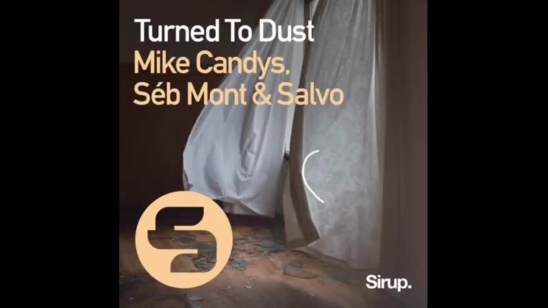 Mike Candys Séb Mont Salvo Turned to dust