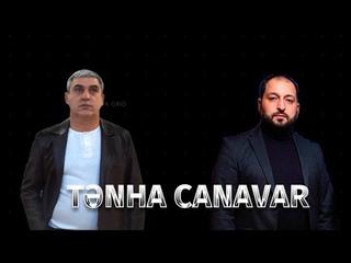 Fuad Ibrahimov & Ruslan Seferoglu  - Tenha Canavar