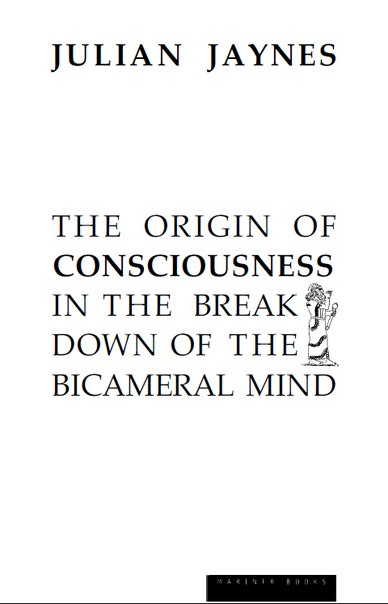 Jaynes, Julian The-Origin-of-Consciousness-in-the-Breakdown-of-the-Bicameral-Mind 2000