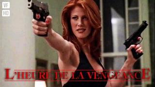 L'heure de la vengeance | Thriller, Action | Film complet en franais