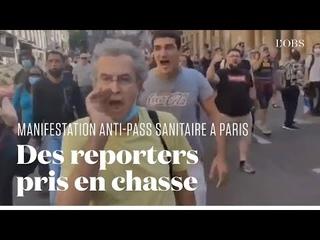 Deux journalistes de BFMTV conspués par une horde de manifestants anti-pass sanitaire