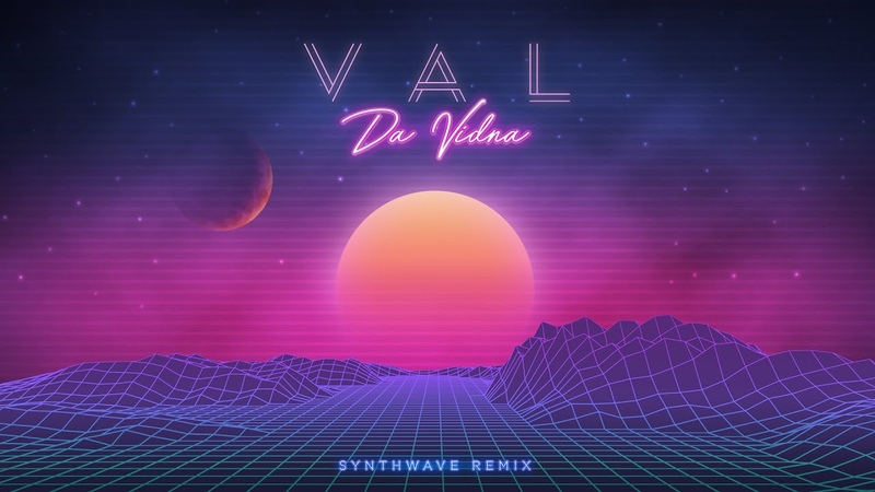 VAL Da Vidna Synthwave Remix