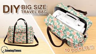 DIY BIG TRAVEL BAG | Sewing Machine Carrying Case TUTORIAL [sewingtimes]