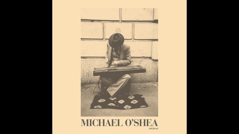 Michael OShea – Michael OShea