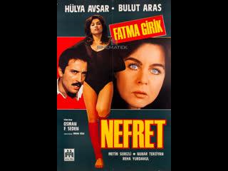 Nefret - HD Türk Filmi (Hülya Avşar  Fatma Girik)