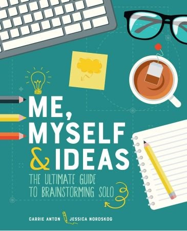 Me  Myself & Ideas - Carrie Anton
