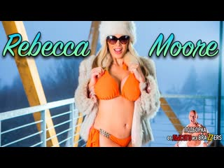 Rebecca Moore (big tits, anal, brazzers, sex, porno, blowjob,milf инцест мамка ) подборка от лысого из brazzers порно на русском