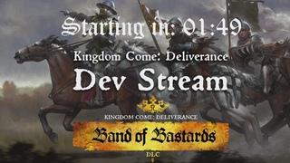 18:00 CET - Kingdom Come: Deliverance - Dev Stream - Band of Bastards