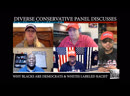 Panel Discussion: Why Blacks Are Democrats Whites Labled Racist