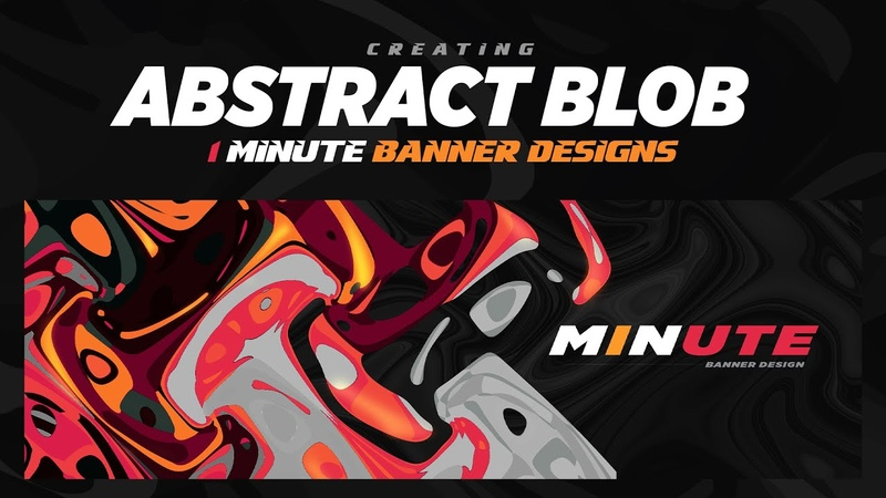 PS Tutorial Creating 1 Minute Banner Styles Abstract Blob