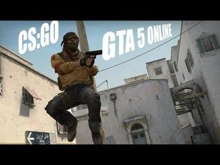 ИГРАЕМ В CS:GO И GTA 5 ONLINE/PLAYING CS:GO AND GTA 5 ONLINE