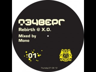 Mono Ioann - Techverg Rebirth mix (27-09-12 @ Party Club X.O.)