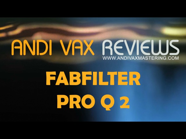 Fabfilter Pro Q 2 от AndiVax