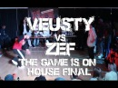Veusty Vs Zef || THE GAME IS ON || HOUSE FINAL