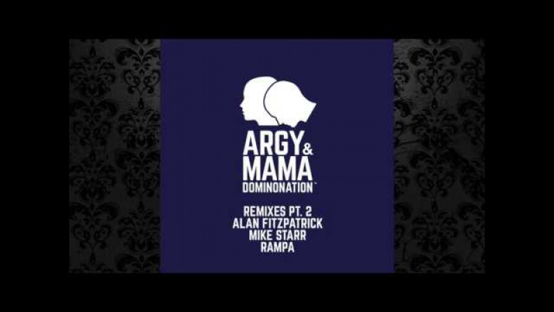 Argy Mama Without Me Alan Fitzpatrick Remix BPITCH CONTROL
