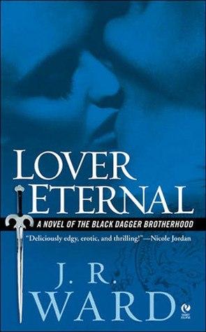 Lover Eternal (Black Dagger Brotherhood #2)