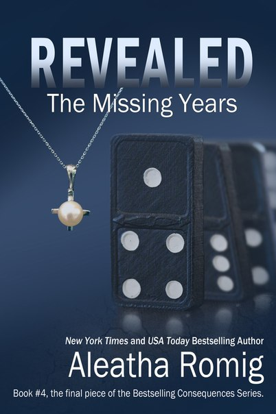 REVEALED: The Missing Years (Consequences #4)