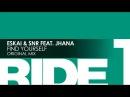 Eskai SNR featuring Jhana Find Yourself