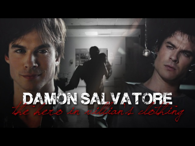 Damon Salvatore | The hero in villains clothing (THC)
