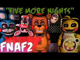 """(SFM-FNAF2) """"Five More Nights"""" Song Created By:JT Machinima"""