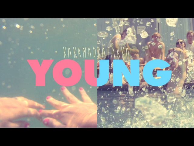 Young - KAKKMADDAFAKKA (Official Video)