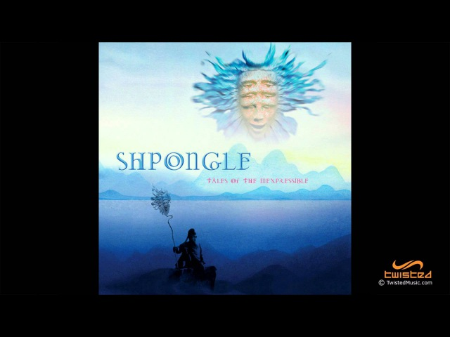 Shpongle Tales Of The Inexpressible FULL ALBUM
