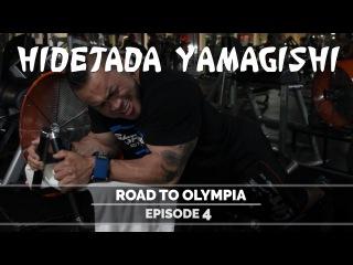 Hidetada Yamagishi - Road To Olympia 2016 - Episode 4