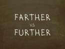 Какая разница между Farther и Further Простой Английский