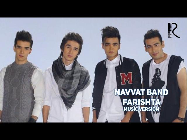 Navvat Band - Farishta | Навват Банд - Фаришта (music version)