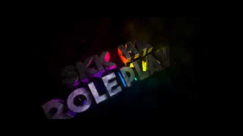 Intro servera SKK Ha RolePlay