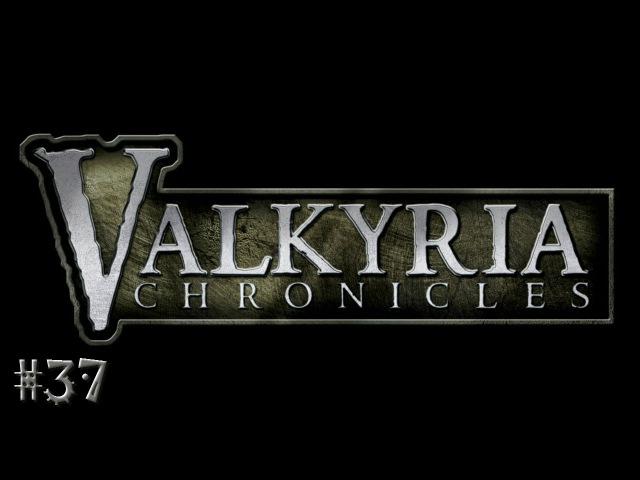 Valkyria Chronicles™ - серия 37 [Гл.16: Щит Девы]