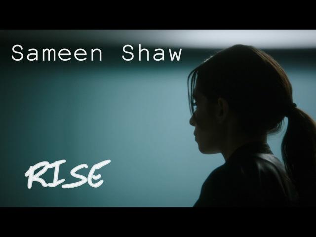 Sameen Shaw ll Rise