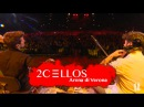 2CELLOS - Fields Of Gold Live at Arena di Verona