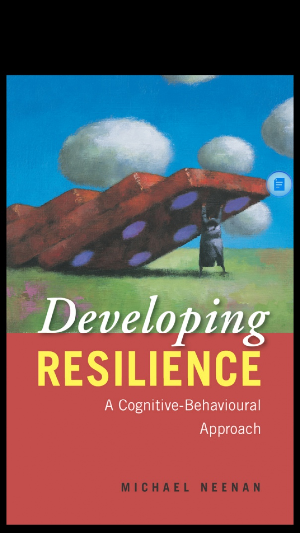 Developing Resilience A Cognitive behaviour approach