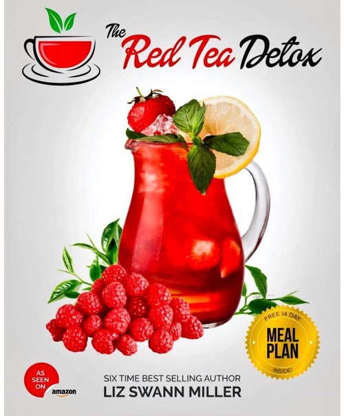 The Red Tea Detox Red Tea Recipe Melt Stubborn Body Fat