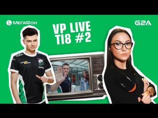 VP Live. Финальный день групповой стадии The International 2018