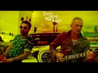 Sting / Shaggy - Don't Make Me Wait